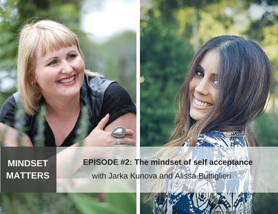 Real, Raw and Open – The Mindset of Self-acceptance